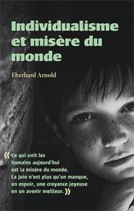 9780874867244, individualisme, misère, eberhard arnold