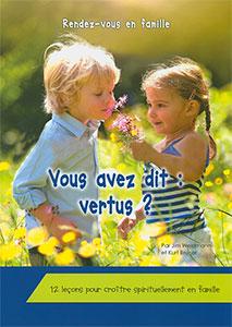 9781939011503, famille, vertus, jim weidmann