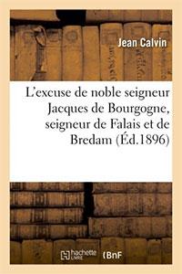 9782012172654, jacques de bourgogne, jean calvin