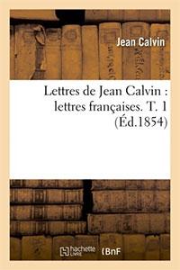 9782012699632, lettres françaises, jean calvin