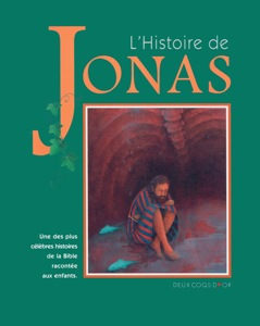 histoire, jonas, jeunesse, enfants, six, neuf, ans, histoires, bibliques, 9782013908115