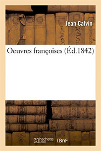 9782019688509, oeuvres françaises, jean calvin