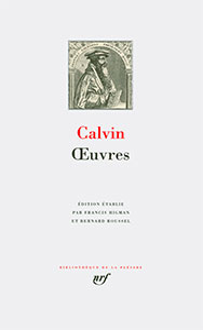 9782070114467, jean calvin, oeuvres, pléiade