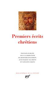 9782070134861, premiers écrits chrétiens, pléiade