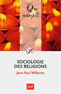 9782130609247, sociologie, religions, jean-paul willaime