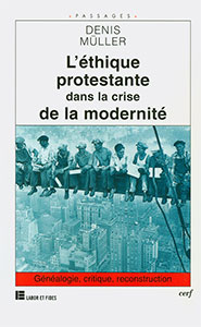 9782204061025, l'éthique protestante, denis müller