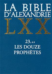9782204062657, bible d'alexandrie, lxx, joël, jonas