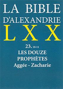 9782204084406, bible d'alexandrie, lxx, douze prophètes