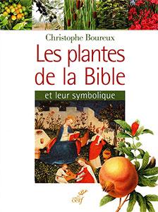 9782204102704, plantes, bible, christophe boureux