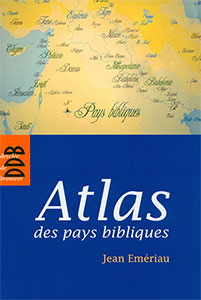 9782220060521, atlas, pays bibliques, jean emériau