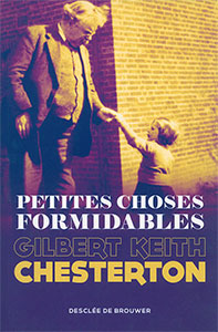 9782220092102, choses formidables, gk chesterton