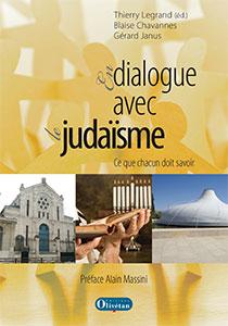 9782354791599, en, dialogue, avec, le, judaïsme, judaisme, ce, que, chacun, doit, savoir, thierry, legrand, blaise, chavannes, gérard, janus, éditions, olivétan