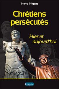 9782354793364, chrétiens persécutés, pierre prigent