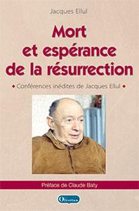 9782354793647, résurrection, conférences, jacques ellul