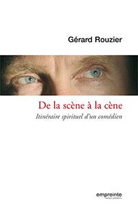 9782356140210, témoignage, comédien, gérard rouzier