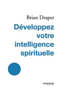 9782356140333, intelligence spirituelle, brian draper
