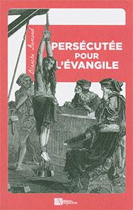 9782356181459, persécutée, évangile, blanche gamond