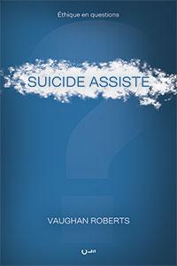 9782358431415, suicide assisté, vaughan roberts