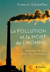 9782362493225, pollution, écologie, francis schaeffer
