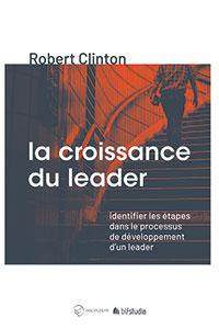 9782362494185, croissance, leader, robert clinton