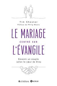 9782362495748, mariage, évangile, tim chester