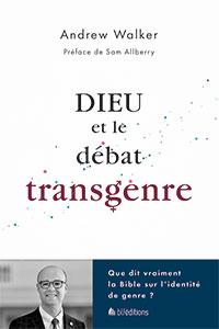 9782362495960, débat transgenre, identité, andrew walker