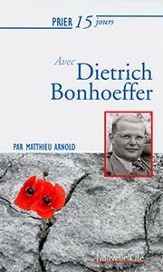 9782375820742, dietrich bonhoeffer, matthieu arnold