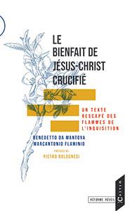 9782492099038, jésus-christ crucifié, benedetto da mantova