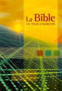 9782608103000, la, bible, un, tour, d'horizon, éditions, sbg, société, biblique, de, genève, mb, la, maison, de, la, bible