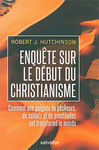 9782706716379, enquête, christianisme, robert hutchinson