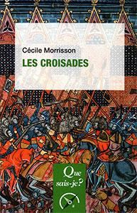 9782715403024, les croisades, cécile morrisson