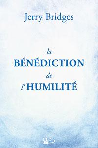 9782722203198, bénédiction, humilité, jerry bridges