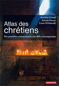 9782746740013, atlas des chrétiens, sylvain parent