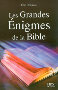 grandes, enigmes, bible, denimal, first, 9782754000352