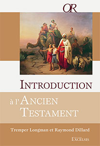 9782755000801, introduction, à, l'ancien, testament, at, ot, introduction, to, the, old, testament, raymond, dillard, tremper, longman, éditions, excelsis, xl6