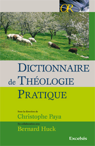 Dictionnaire de Théologie Pratique - C. Paya