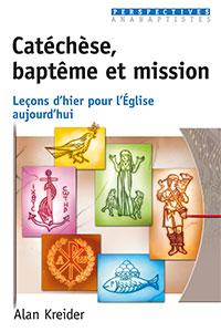 9782755001839, catéchèse, baptême, mission