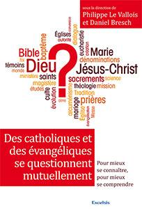 9782755002133, catholiques, évangéliques