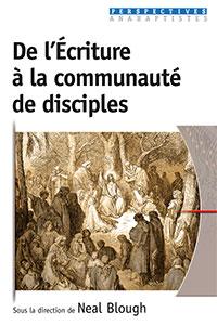 9782755002836, communauté, disciples, neal blough