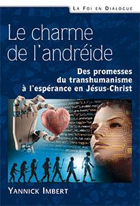 9782755004540, andréide, transhumanisme, yannick imbert