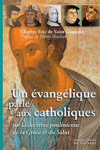 9782755403015, évangélique, catholiques, charles-éric de saint-germain