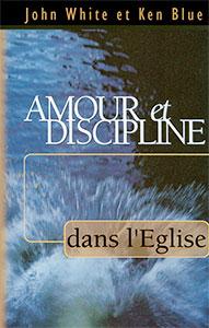 9782804501242, amour, et, discipline, dans, l'église, healing, the, wounded, john, white, ken, blue, éditions, elb, blfeurope