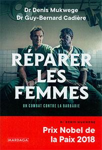 9782804707309, réparer les femmes, denis mukwege
