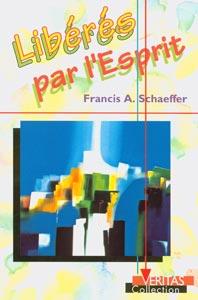 9782826033226, libérés, par, l'esprit, francis, schaeffer