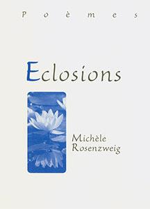 9782826033714, éclosions, poèmes, michèle, rosenzweig, éditions, mb, la, maison, de, la, bible