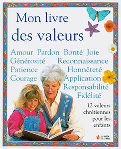 9782826033943, mon, livre, des, valeurs, 12, valeurs, chrétiennes, pour, les, enfants