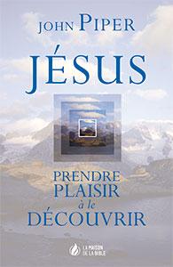 9782826034872, jésus-christ, john piper