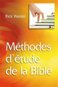 9782826035510, méthodes, d'étude, de, la, bible, rick, warren's, study, methods, éditions, mb, la, maison, de, la, bible