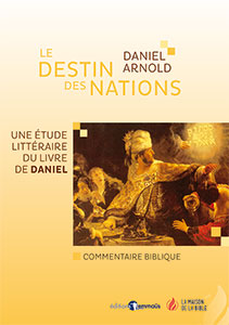 9782826040118, daniel, commentaire biblique, daniel arnold