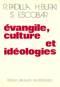 9782828500160, évangile, culture, et, idéologies, hans, burki, samuel, escobar, éditions, pbu, presses, bibliques, universitaires